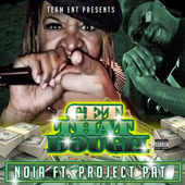 get-that-dough-feat-project-pat-psyde-single